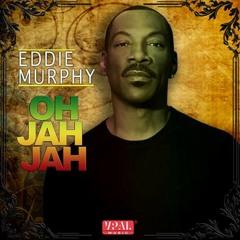 Eddie Murphy | Oh Jah Oh Jah