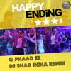 G Phaad Ke (Happy Ending) - DJ Shad India Remix