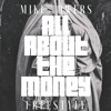MYKE TOWERS - ALL ABOUT THE MONEY FREESTYLE