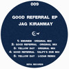 Jag Kiranmay - Good Referral (Original Mix) :: Preview ::