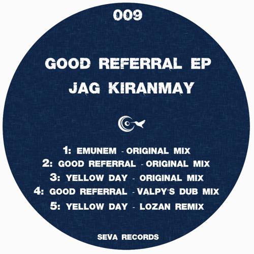 Jag Kiranmay - Good Referral (Original Mix) :: Preview ::