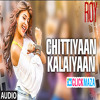Chittiyaan Kalaiyaan - Kanika Kapoor - ROY 2015 ( Full Audio Song )