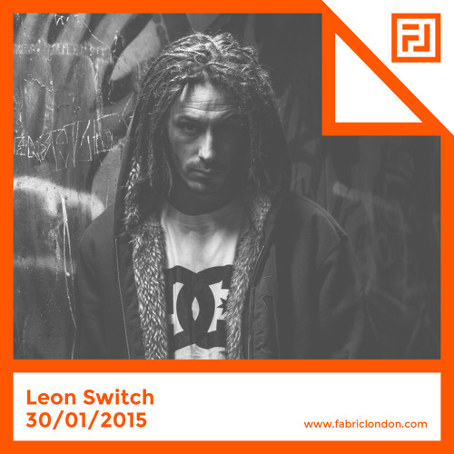 Leon Switch - FABRICLIVE x Chestplate Mix