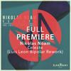 Full Premiere: Nikolas Noam - We Will Be Alright (Luis Leon Bipolar Rework) mp3