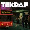 TEKPAF - Mis au Monde (On s'arrête pas - 2015)