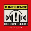 Kerwin Dubois - D Influence