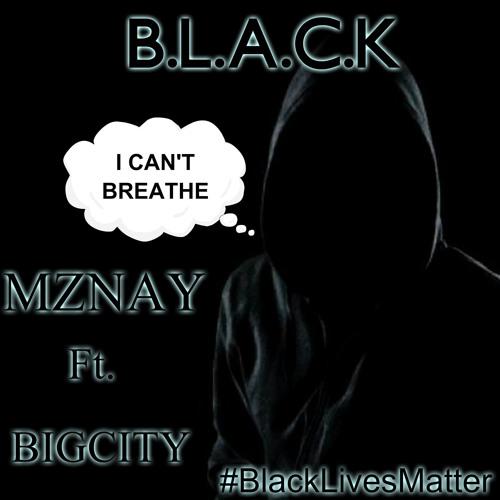 B.L.A.C.K  ft. @BigCity414