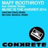 Maff Boothroyd Feat. Debbie Sharp - Music Is The Answer (Michael Mandal Remix) [Conkrete Digital]
