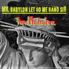 Mr. Babylon Let Go Me Hand Sir (Future Reggae Mixologia)by * mr. Mefistou * free dl by mr. Mefistou