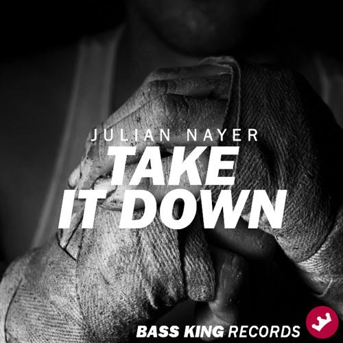 Julian Nayer - Take It Down (Club Mix)