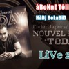 Kader Japonais 2015 - Maghboun Alik Ntia (Album Today) - En Live (2015-Jan-06) - BY HàDj BeLàBiD