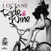I - Octane - Ride And Wine - January 2015