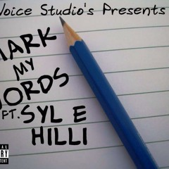 Mark My Words Gage N Syle