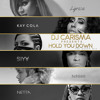 """DJ Carisma Presents """"Hold You Down"""" #TheQueenMix"""