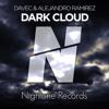 Davec & Alejandro Ramirez - Dark Cloud (Original Mix) [OUT NOW!]