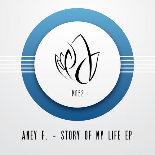 Aney F. - Story Of My Life (Original Mix) - Innocent Music