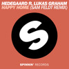 Hedegaard ft Lukas Graham - Happy Home (Sam Feldt Remix) [OUT SOON!]