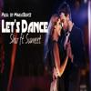 Let's Dance- Shiv ft Sumeet