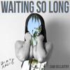 DiRTY RADiO - Waiting So Long (Beat by: Sam Gellaitry)