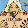 E-rotic - Fritz Love My Tits