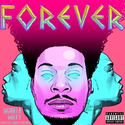 "Saskilla - ""Forever"" (feat. Wiley)"