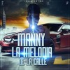 Mi Sueño- Manny-La-Melodia-De-La-Calle