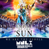 Download Empire Of The Sun - We Are The People (Monolix Remix) Mp3