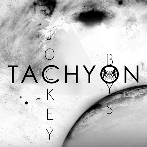 Tachyon (Snippet) RELEASE 21th JANUARY