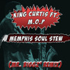 Memphis Soul Stew - King Curtis Ft. M.O.P (Mr. Biggz' Remix)