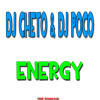 Dj Cheto & Dj Poco -  Energy ( Free Download )