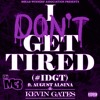 Kevin Gates - I Don't Get Tired (Screwed &Chopped)