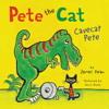 PETE THE CAT: CAVECAT PETE by James Dean