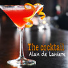 The Cocktails vol.2 (Mixed By Alan de Laniere)(free Download)