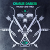 Charlie Darker - Wicked And Wild [EDM.com Exclusive]