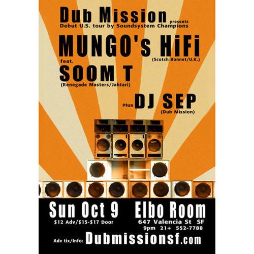 Mungo's Hi Fi with Soom T LIVE at Dub Mission [FREE DOWNLOAD]