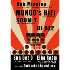 DJ Sep - Opening set for Mungo's Hi Fi with Soom T [Free Download]