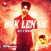 Buk Len De - Kay V Singh | Epic Bhangra
