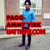 Pagg - Ammy Virk Download From(iJattmp3.com)