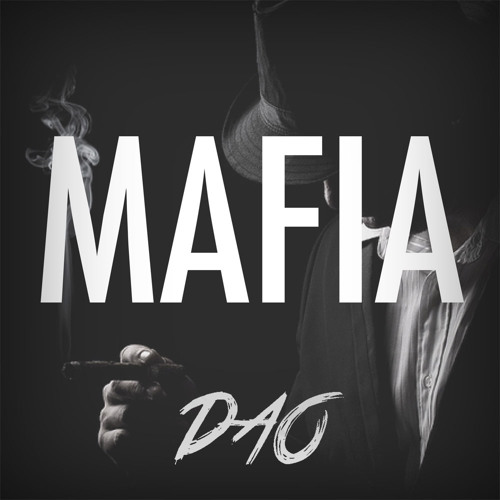 DAO - Mafia (Original Mix)