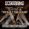 Scorpions - We Built This House Cover 432hz
