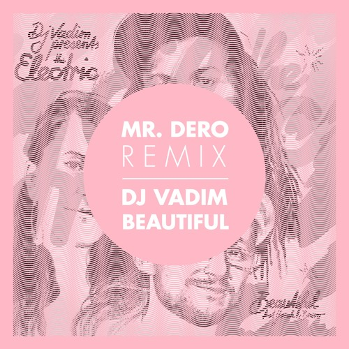 Dj Vadim & The Electric - Beautiful (Mr.Dero Remix)