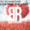 Avi Roshkovan - Control The Love