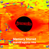 Jacob - Memory Stored (Mandragora Remix) Free Download