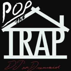 DJDM- Pop the Trap House