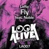 Fly (Nick Grader Remix) - Lefty feat. Noble [FREE DOWNLOAD]