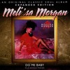 Do Me Baby(Feat) Meli'sa Morgan