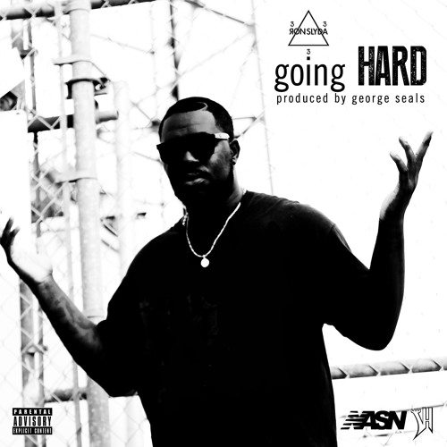 Ron Slyda - Going Hard (Produced By George Seals)