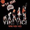Vini Vici - Veni Vidi Vici (WTF Arbe & Dann Edit)