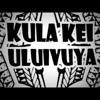 Kula Kei Uluivuya - Na Cava Beka Li