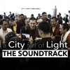 A City Full Of Light (THE SOUNDTRACK)